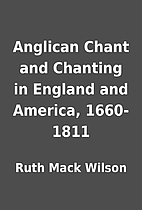 Anglican Chant and Chanting in England and…
