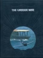 The Carrier War by Clark G. Reynolds