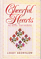 Cheerful Hearts by Leroy Brownlow