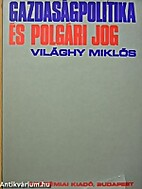 Gazdasagpolitika es polgari jog by Miklos…