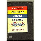 Famous Chinese Short Stories by Retold by…