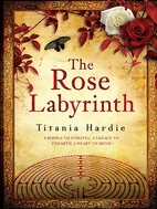 The Rose Labyrinth: A Riddle to Unravel, A…