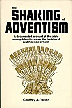 The Shaking of Adventism by Geoffrey J.…