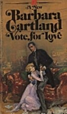 Vote for Love by Barbara Cartland