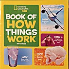 National Geographic Kids Books of How Things…