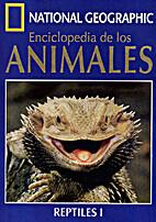 Enciclopedia de los animales. Reptiles by…