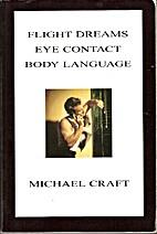 Flight Dreams / Eye Contact / Body Language…
