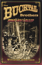 The Bucktail Brothers: Brave Men's…
