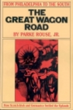 The Great Wagon Road by Parke Rouse