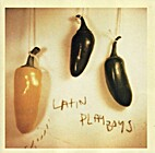 Latin Playboys by Latin Playboys