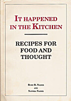 It Happened in the Kitchen: Recipes for Food…