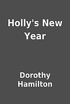 Holly's New Year by Dorothy Hamilton
