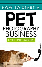 How to Start a Pet Photography Business by…