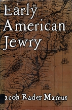 Early American Jewry: The Jews of…