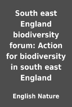 South east England biodiversity forum:…