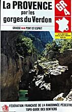 La Provence par les Gorges du Verdon, GR 4…