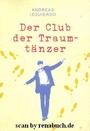 Der Club der Traumtänzer - Andreas Izquierdo