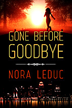 Gone Before Goodbye (Love &Mystery in…