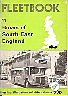 Buses of South-east England (Fleetbooks) by…