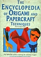 Encyclopedia of Origami and Papercraft…