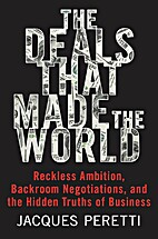 The Deals That Made the World: Reckless…