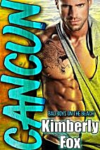 Cancun: Bad Boys on the Beach: A Standalone…