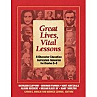 Great Lives, Vital Lessons by Kathleen…