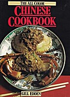 The All Color Chinese Cookbook by Gill Edden