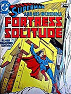 Superman and His Incredible Fortress of…