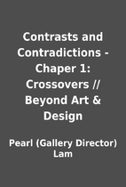 Contrasts and Contradictions - Chaper 1:…