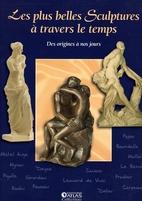 Les Plus Belles Sculptures À Travers Le…