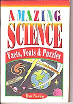 Amazing Science, Facts, Feats, and Puzzles…