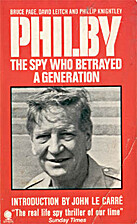 Philby: The Spy Who Betrayed a Generation by…