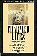 Charmed Lives: Classic English Short Stories…