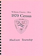 Williams County, Ohio, 1870 Census, Madison…