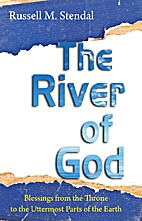 The River of God: Blessings from the Throne…