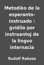Metodiko de la esperanto-instruado : gvidilo…
