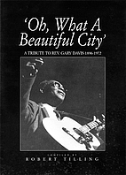 Oh, What A Beautiful City: A Tribute to Rev.…