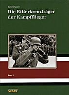 Die Ritterkreuztrager der Kampfflieger Band…