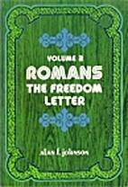 Romans: The Freedom Letter : Romans…