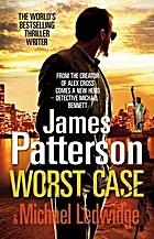 Worst Case (Michael Bennett) by James…