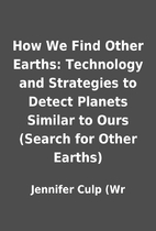 How We Find Other Earths: Technology and…