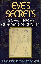 Eve's Secrets: A New Theory of Female…