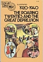 1920-1940 The Roaring Twenties and the Great…