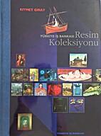 Türkiye İş Bankası resim koleksiyonu by…