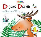 D jako Danek by Jindriska Ptackova