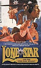 Lone Star and the Steel Rail Sellout by…