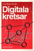 Digitala kretsar by Lars-Hugo Hemert