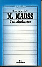 Marcel Mauss: una introduzione by Stefano…