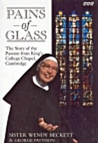 Pains of Glass: The Story of the Passion…